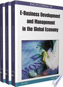 Encyclopedia of E Business Development and Management in the Global Economy