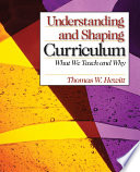 Understanding And Shaping Curriculum