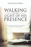 Walking in the Light of His Presence