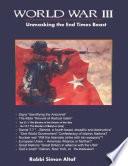 World War III - Unmasking the End-Times Beast