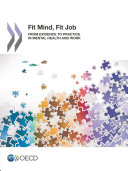 Mental Health and Work Fit Mind  Fit Job From Evidence to Practice in Mental Health and Work