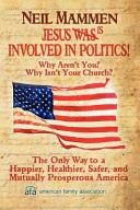 Jesus Is Involved in Politics