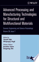 Advanced Processing and Manufacturing Technologies for Structural and Multifunctional Materials Book