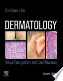 Dermatology  Visual Recognition and Case Reviews E Book
