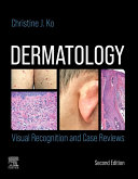 Pdf Dermatology: Visual Recognition and Case Reviews E-Book Telecharger