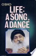 Life : A Song, A Dance