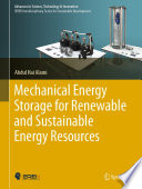 Mechanical Energy Storage for Renewable and Sustainable Energy Resources Book
