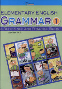 Elementary English Grammar  A Reference and Practice Book  1  16K