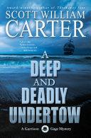 A Deep and Deadly Undertow: An Oregon Coast Mystery Book