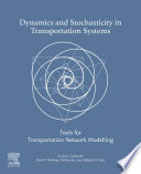 Dynamics and Stochasticity in Transportation Systems
