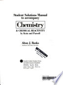 Student Solutions Manual to Accompany Chemistry & Chemical Reactivity by Kotz and Purcell