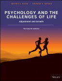 Psychology and the Challenges of Life  Adjustment and Growth  13th Edition Book