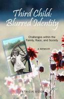 Third Child  Blurred Identity