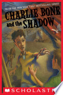 Children of the Red King  7  Charlie Bone and the Shadow