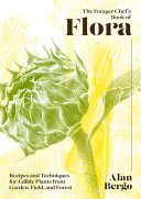 The Forager Chef s Book of Flora