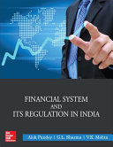 Financial System and its Regulation in India Book