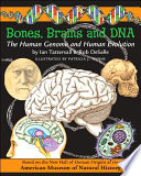 Bones  Brains and DNA