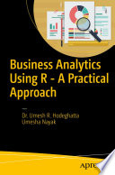 Business Analytics Using R   A Practical Approach Book PDF