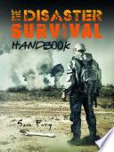 The Disaster Survival Handbook Book PDF
