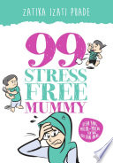 99 stress free mummy