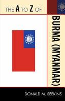 The A To Z Of Burma Myanmar