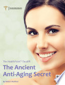 The HealthPoint Facelift  The Ancient Anti Aging Secret