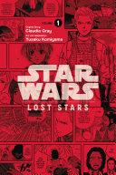 Star Wars Lost Stars  Vol  1  manga