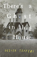 There s a Ghost in This House Book