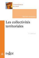 Les collectivités territoriales en France - 5e éd.