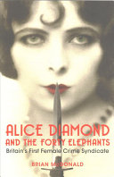 Alice Diamond and the Forty Elephants