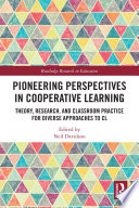Pioneering Perspectives in Cooperative Learning
