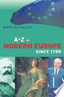 A Z of Modern Europe Since 1789