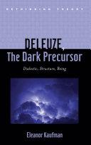 Deleuze, The Dark Precursor