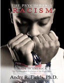 The Psychology of Racism
