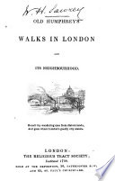 Old Humphrey's Walks in London and Its Neighbourhood