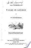 Old Humphrey's Walks in London and Its Neighbourhood