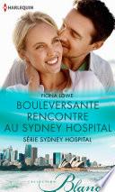 Bouleversante rencontre au Sydney Hospital