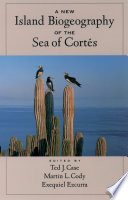 A New Island Biogeography of the Sea of Cort  s Book