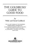 The Goldbecks  Guide to Good Food Book