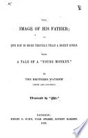 The Image of His Father  Or  One Boy is More Trouble Than a Dozen Girls Book PDF