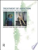 Treatment of Addiction
