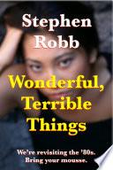 Wonderful  Terrible Things