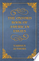 The Oxford Book of American Essays Book