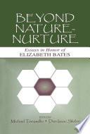Beyond Nature-Nurture
