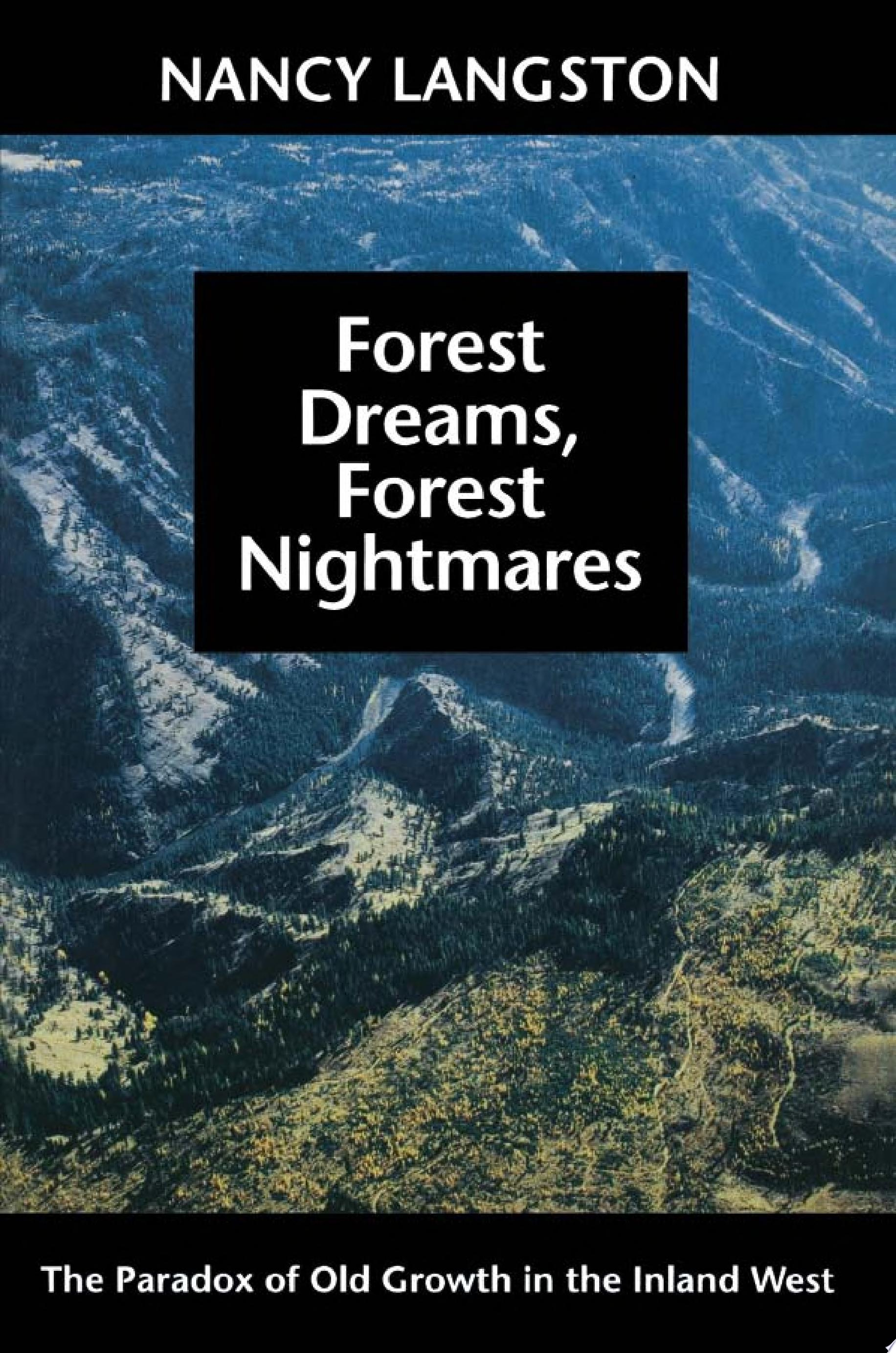 Forest Dreams  Forest Nightmares