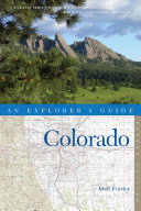 Explorer's Guide Colorado (Second Edition)