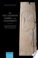 The Neo Assyrian Empire in the Southwest Book PDF