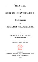 Manual of German Conversation Or  Vademecum for English Travellers