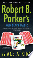 Robert B  Parker s Old Black Magic