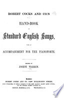 R Cocks And Co S Hand Book Of Standard English Songs With An Accompaniment For The Pianoforte Edited By J Warren Vol 1